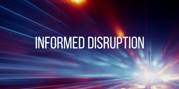 Informed Disruption