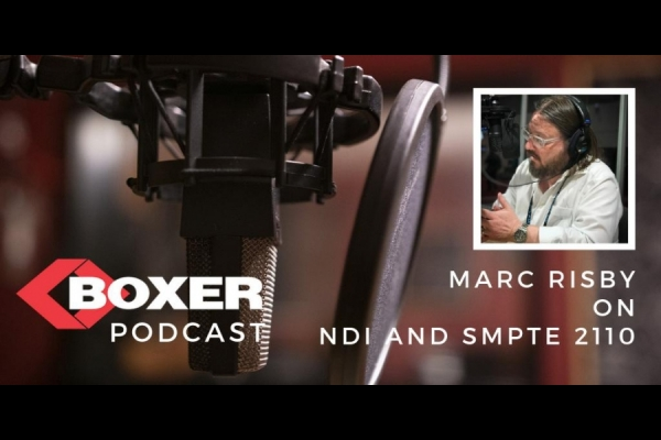 Marc Risby on NDI and SMPTE 2110